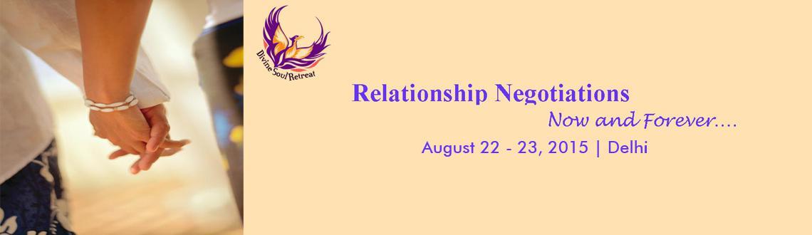 Relationship Negotiations - Delhi