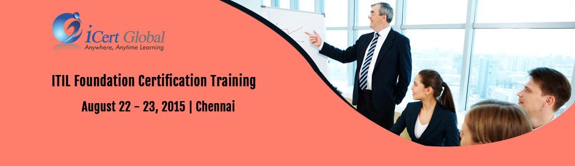 ITIL Foundation Certification Training Courses in Chennai, India with 100 Passing Assurance