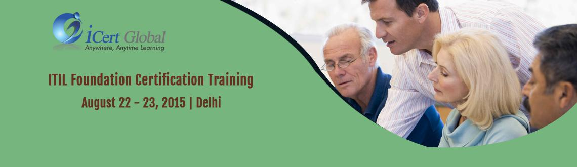 ITIL Foundation Certification Training Courses in Delhi, India with 100 Passing Assurance