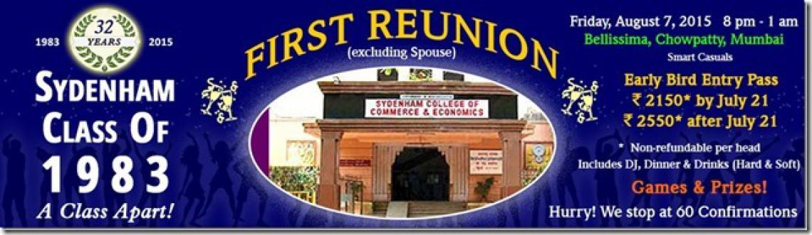 Book Online Tickets for Reunion Sydenham class of 1983, Mumbai. Reunion of 1983 batch of Sydenham college. Join us for a fun evening!!! Kindly note that NON SYDENHAMITES, NON 1983 BATCH are NOT ALLOWED. No refunds and No entry for anyone not qualified to attend. Spouses allowed if they ar