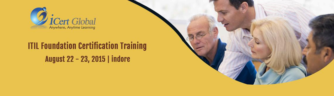 Book Online Tickets for ITIL Foundation Certification Training C, indore. ITIL Foundation Certification Training Course with 100% Passing Assurance in Indore, India by iCert Global | ITIL Foundation Certification Training Workshop Indore, India | ITIL Foundation Classroom Training Courses with 100% Passing Assurance in Ind