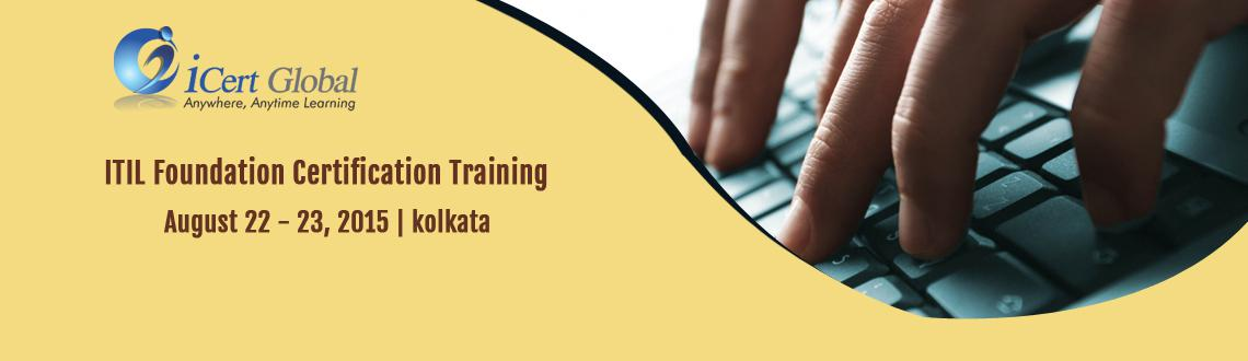 ITIL Foundation Certification Training Courses in Kolkata, India with 100 Passing Assurance