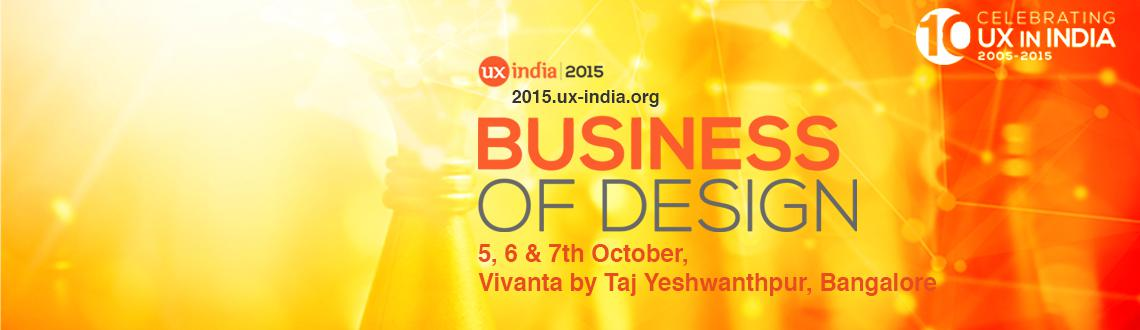 UXINDIA 2015:: Intl Conf on User Experience Design