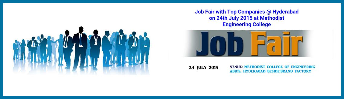 HYDERABAD MEGA JOB FAIR 24TH JULY METHODIST COLLEGE OF ENGINEERING.