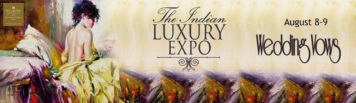 Book Online Tickets for The Indian Luxury Expo @ Chennai, Chennai. The Indian Luxury Expo showcases the most exquisite brands representing the global luxury industry in luxury like.,  • Cars and bikes • Grooming • Perfume and cosmetics • Jewelry and watches • Gifting and celebrat