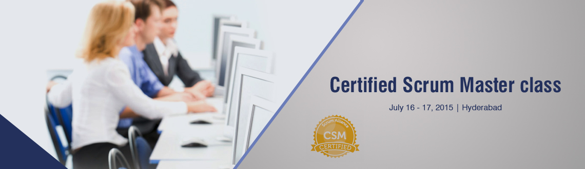 Book Online Tickets for Certified Scrum Master class; Hyderabad-, Hyderabad.  