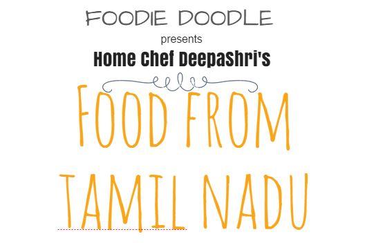 Book Online Tickets for Foodie Doodle - Food from Tamil Nadu, Bengaluru. Foodie Doodle presents \\\