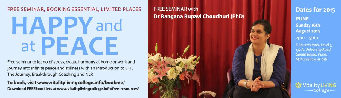 Book Online Tickets for Free Happy Peace Seminar Pune with Dr Ra, Pune. Free Seminar. Booking Essential. Limited Seating.