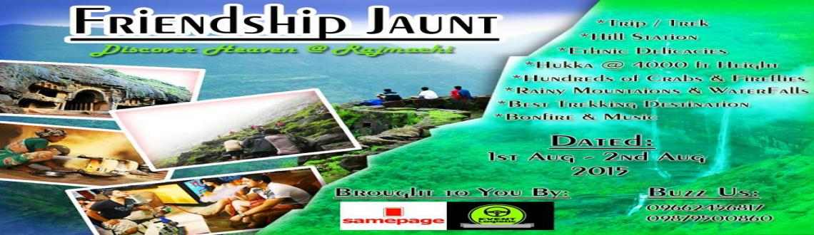 Friendship Jaunt - Discover Heaven at Rajmachi