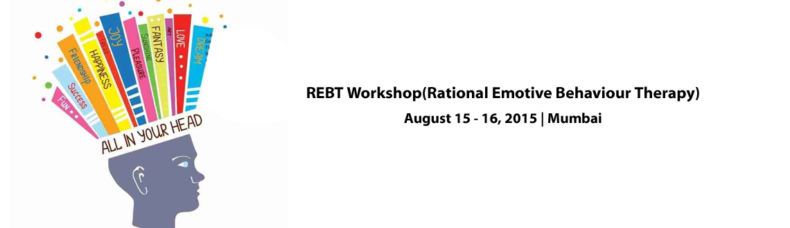 REBT Workshop(Rational Emotive Behaviour Therapy)