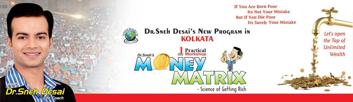 MONEY MATRIX : By Dr.Sneh Desai