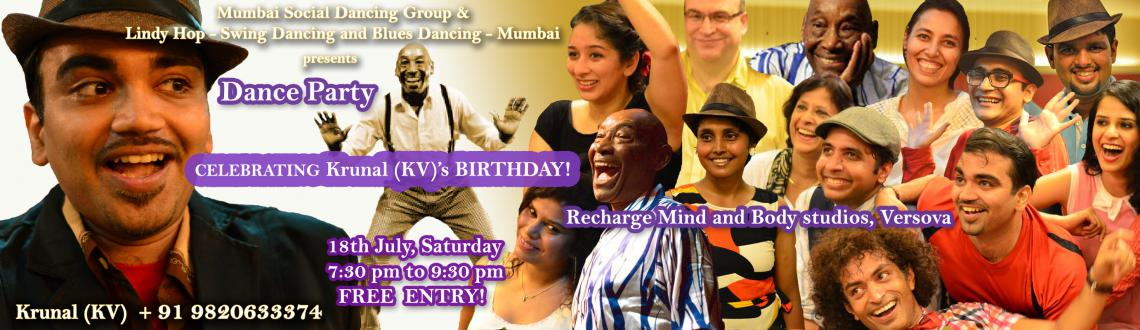 Krunal (KV)s birthday party Come dance with us Everyone invited