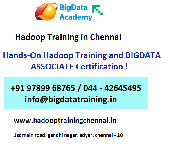 HadoopTrainingChennai.IN is the Best Hadoop Training institute in Chennai.Best Hadoop Training in chennai from Industry Experts with Certification.