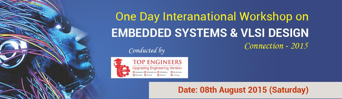One Day International Workshop On Embedded Systems And VLSI Design Connection - 2015