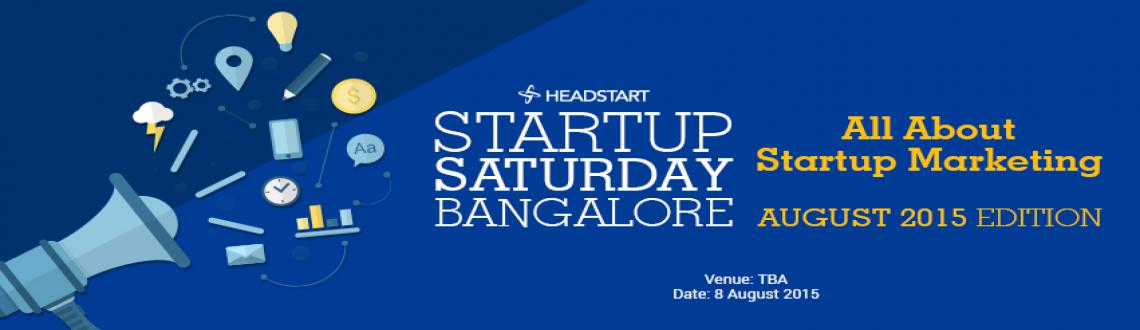 Headstart Startup Saturday Bangalore- All About Startup Marketing