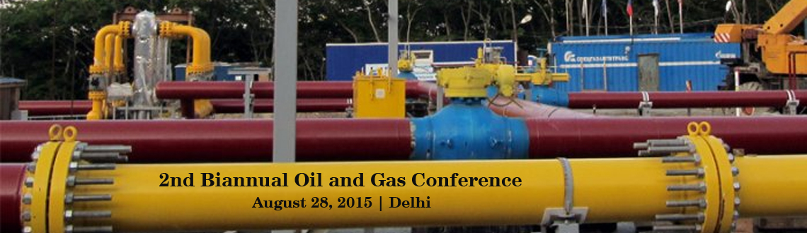2nd Biannual Oil and Gas Conference on City Gas Distribution - Opportunities  Challenges