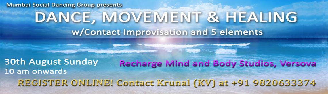 Full day DANCE, MOVEMENT  HEALING W/ CONTACT IMPROV  5 ELEMENTS (LIVE MUSIC)
