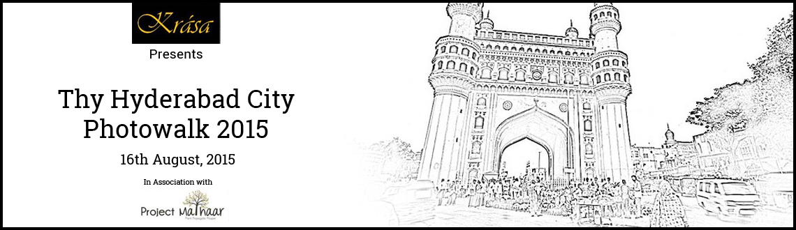 The Hyderabad City Photowalk 2015