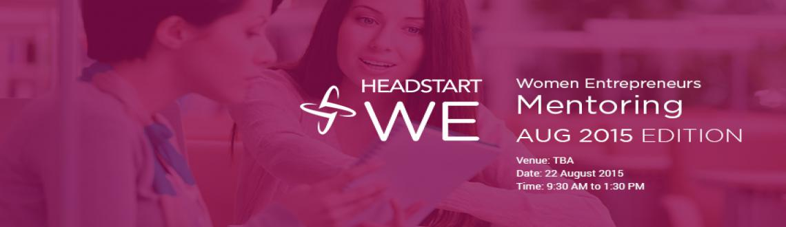 Book Online Tickets for WE@Headstart - Its all about Mentoring, Bengaluru. Just launched your business? 