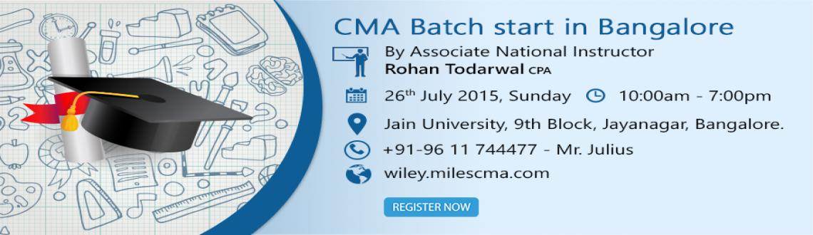 Book Online Tickets for CMA  Batch Starts in  Bangalore, Bengaluru. CMA Batch Starts in Bangalore