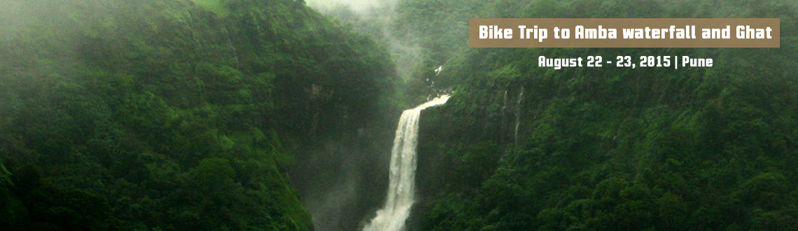 Bike Trip to Amba waterfall and Ghat