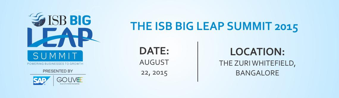 ISB Big Leap Summit, Bengaluru