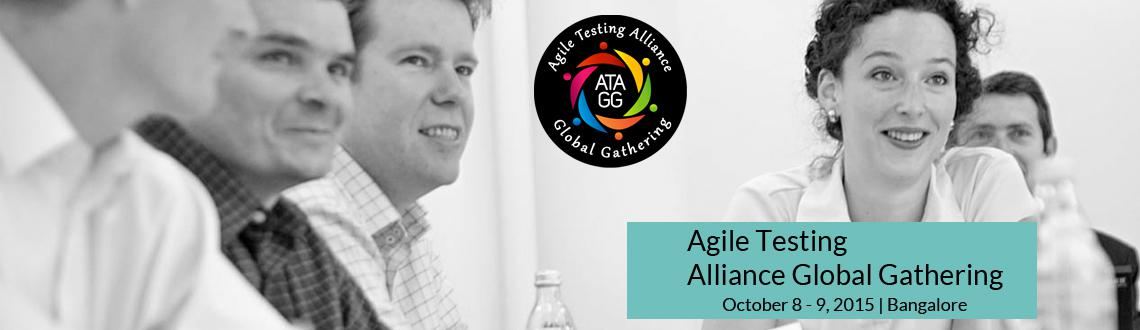 Book Online Tickets for Agile Testing Alliance Global Gathering, Bengaluru.  