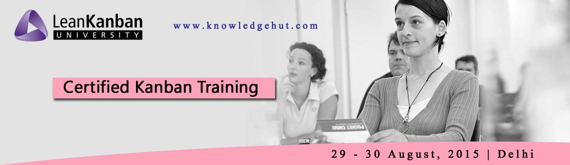 Certified Lean Kanban Foundation Training in Delhi
