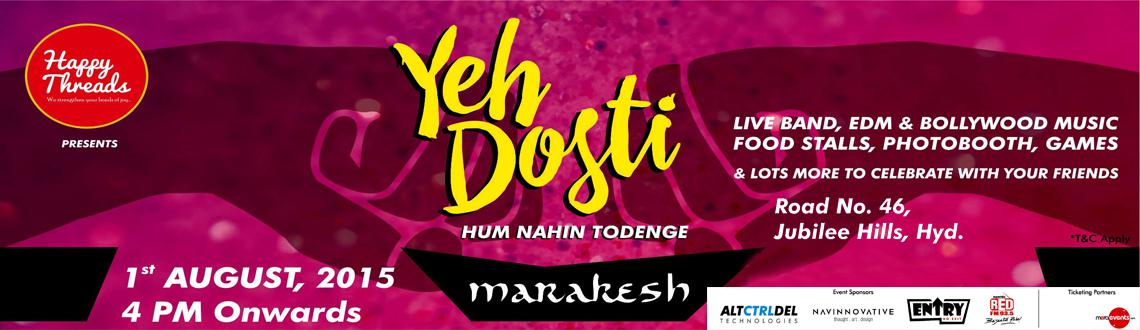 Book Online Tickets for Yeh Dosti - Friendshipday Carnival at Ma, Hyderabad. \\\