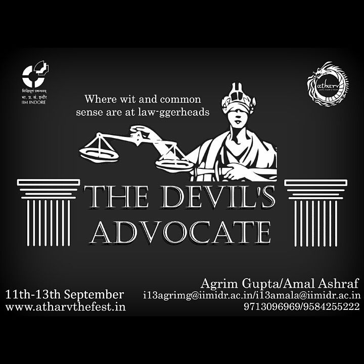 Book Online Tickets for Devilss Advocate-UG, . Think you are the next Harvey and Mike? Think you can dupe the law without necessarily having been to a law school? Here's the event for you to don the coveted shining armour, basically a suit!'Laws were made to be broken.' Rat