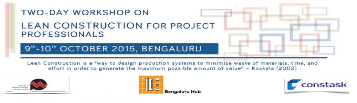 Two Day Workshop on Lean Construction for Project Professionals @ Bengaluru