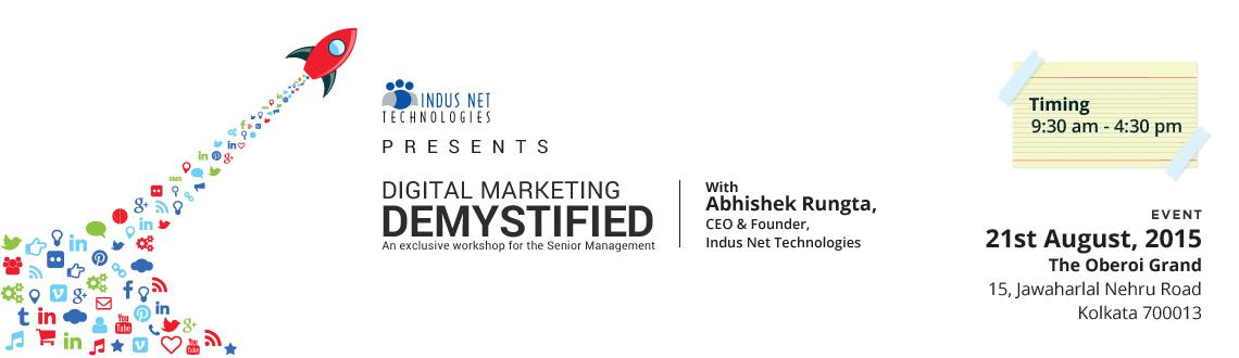 Digital Marketing Demystified - Kolkata 2015