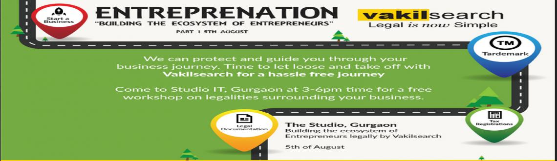 ENTREPRENATION - Workshop on Building Your Startup Legally - Part 1
