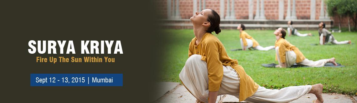 Surya Kriya - Fire Up The Sun Within You|September 12 - 13,2015|Vile Parle(E),Mumbai