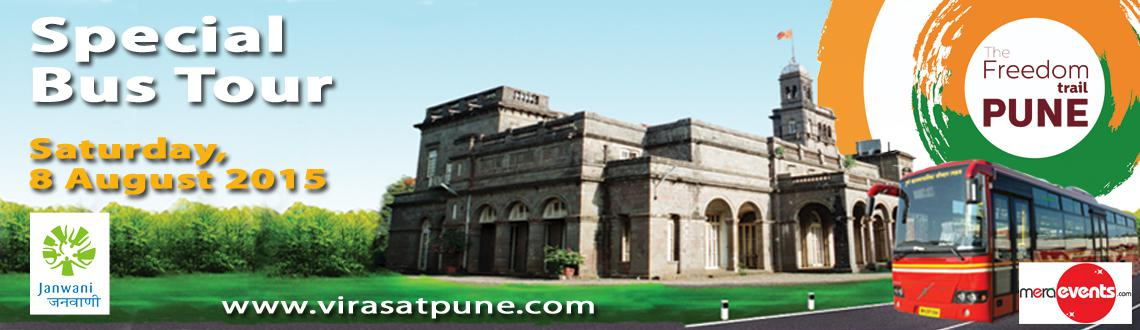 Pune Freedom Trail : Special Bus Tour
