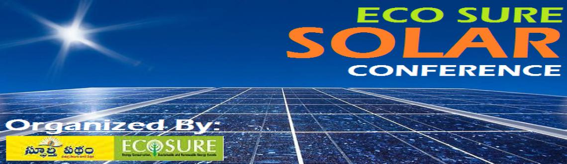 Book Online Tickets for Eco Sure Solar Conference, Hyderabad.  