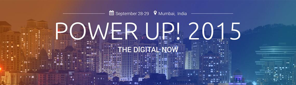 Power Up 2015 - The Digital Now