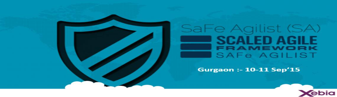 Book Online Tickets for SAFe Agilist (SA) | 10-11 Sep 2015 | Gur, Gurugram. Safe Agilist Training 