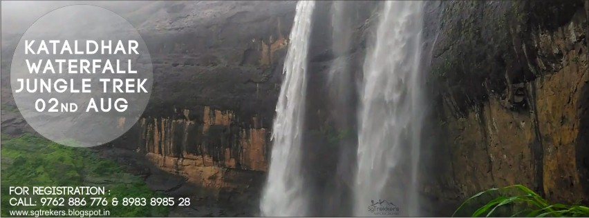Book Online Tickets for SG : KATALDHAR WATERFALL JUNGLE TREK : 0, Pune. Kataldhar Waterfall Jungle Trek : 02nd Aug