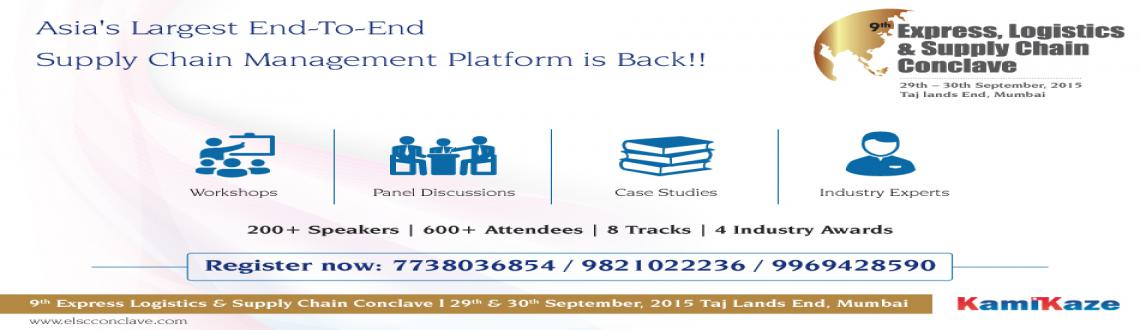 Book Online Tickets for 9th Express, Logistics  Supply Chain Con, Mumbai. The countdown has begun. Asia\\\'s largest end-to-end logistics & supply chain conference returns for it\\\'s 9th edition with all it\\\'s grandeur and brilliance. So, mark your dates and join the bandwagon. Know more on: http://bit.ly/ELSCC
