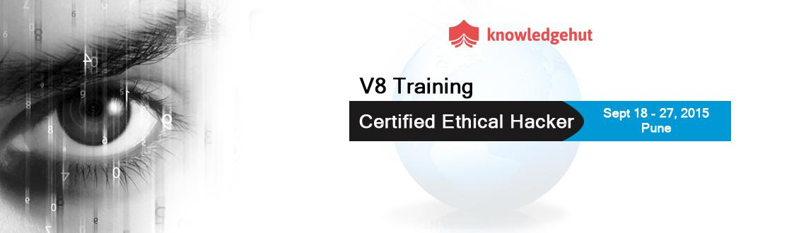 Book Online Tickets for Certified Ethical Hacker V8 Training in , Pune. Certified Ethical Hacker V8 Training in Pune