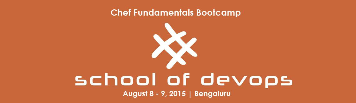 Chef Fundamentals Bootcamp by School of Devops