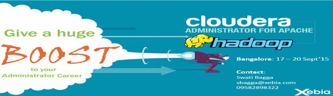 Cloudera Administrator Training l Bangalore | 17 - 20 Sep 2015