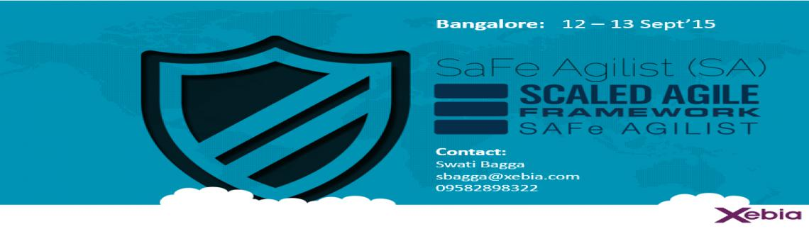 SAFe Agilist Training l Bangalore | 12 - 13 Sep 2015