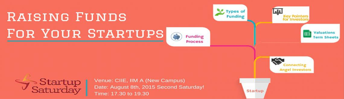 Startup Saturday Ahmedabad - Raising Funds For Your Startup