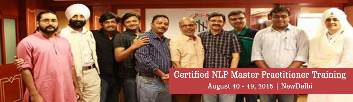 Book Online Tickets for Certified NLP Master Practitioner Traini, NewDelhi. Certified NLP Master Practitioner Training In Delhi  Neuro Linguistic Programming (NLP)  Do you want break unproductive, undesired and unconscious pattern those make you feel angry, becomefrustratedand get stuck? What do y