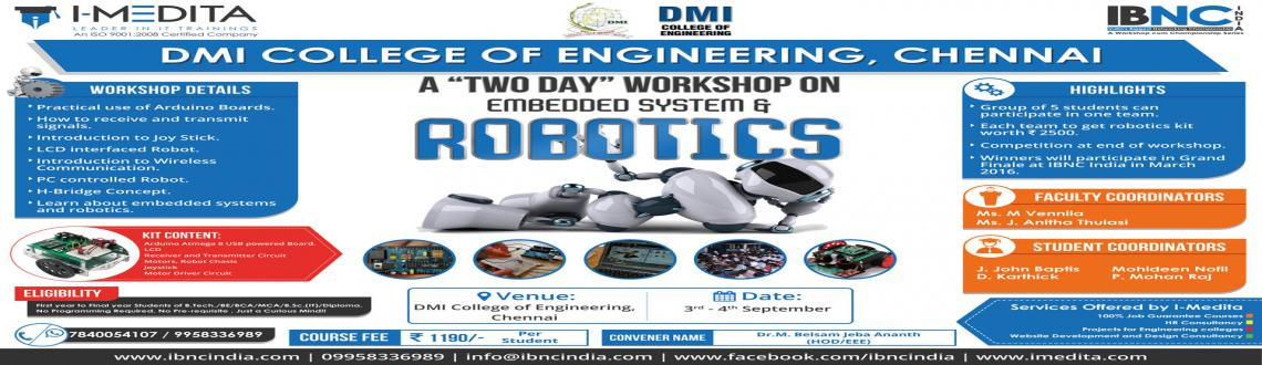 Two Day Robotics and Embedded System workshop at DMI College of  Engineering, Chennai - Chennai | MeraEvents com