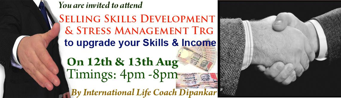 Book Online Tickets for Selling Skills Development and Stress Ma, Hyderabad. This is to inform you that we are conducting 'Selling Skills Development & Stress Management Workshops' on Wednesday & Thursday  for only 12 participants.