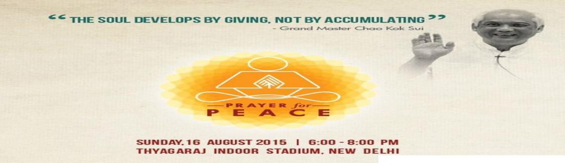 Prayer for Peace Group Meditation at The Thyagaraj Stadium, Shri Ganganath Marg, INA Colony  6pm-8pm on 16th August 2015