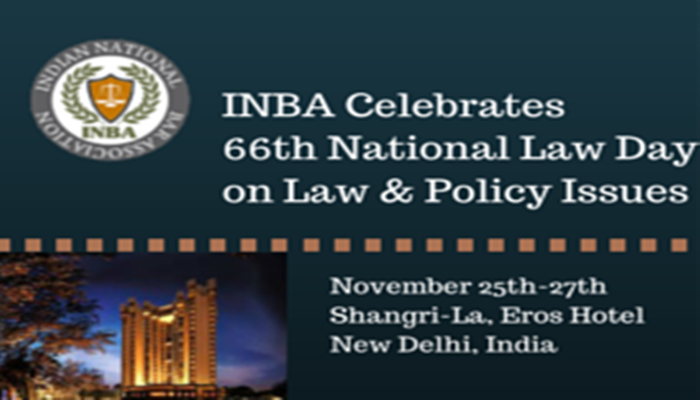 INBA is to conduct Annual Conference 66th National Law Day on 26 Nov. at Shanghais Eros Hotel Delhi. National Law Day 2015